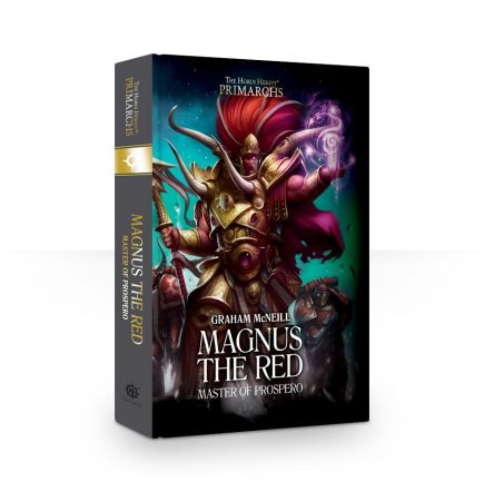 Primarchs: Magnus the Red Master of Prospero (Hardback)