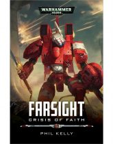 Farsight: Crisis Of Faith (Paperback)