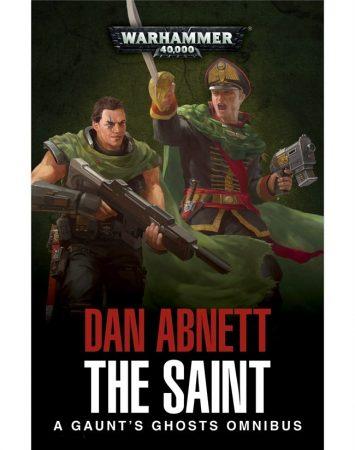 Gaunt's Ghosts: The Saint Omnibus (Paperback)