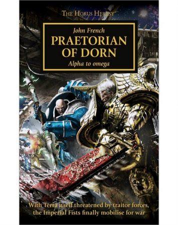 Horus Heresy: Praetorian Of Dorn (Paperback)