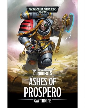 Space Marine Conquests: Ashes Of Prospero (Paperback)