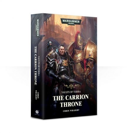 Vaults of Terra: The Carrion Throne (Paperback)