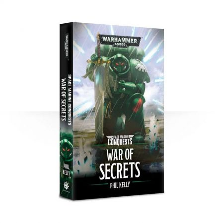 Space Marine Conquests: War of Secrets (Paperback)