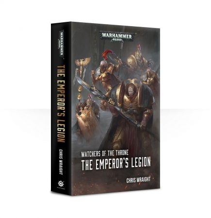 Watchers of the Throne: The Emperor's Legion (Paperback)