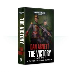 GAUNT'S GHOSTS: THE VICTORY (PT1) (PB)