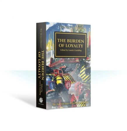 Horus Heresy: The Burden of Loyalty (Paperback)