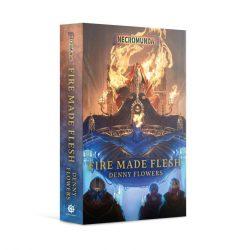 Fire Made Flesh (Paperback)