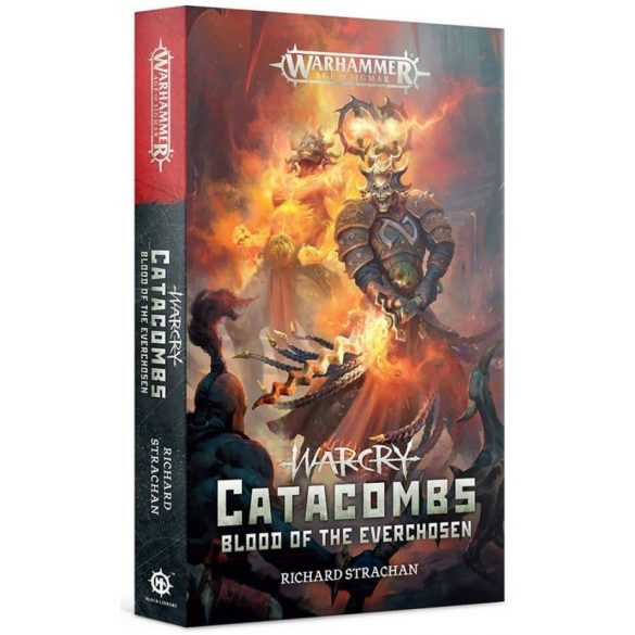 WARCRY: CATACOMBS BLOOD O/T EVERCHOSEN