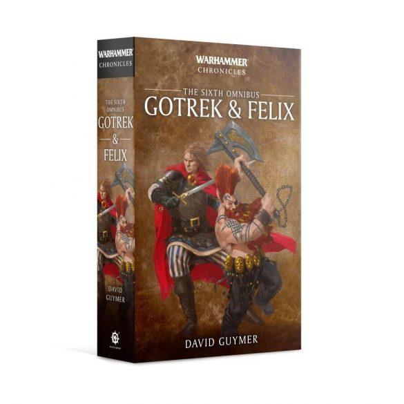 Gotrek & Felix: The Sixth Omnibus (Paperback)