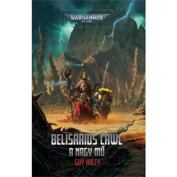 Belisarius Cawl: A Nagy Mű