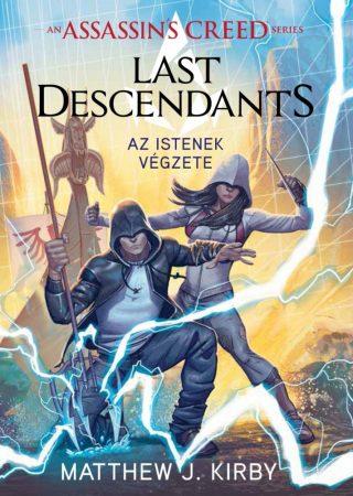 Assassin's Creed: Last Descendants – Az istenek végzete
