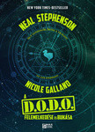 A D.O.D.O. felemelkedése és bukása