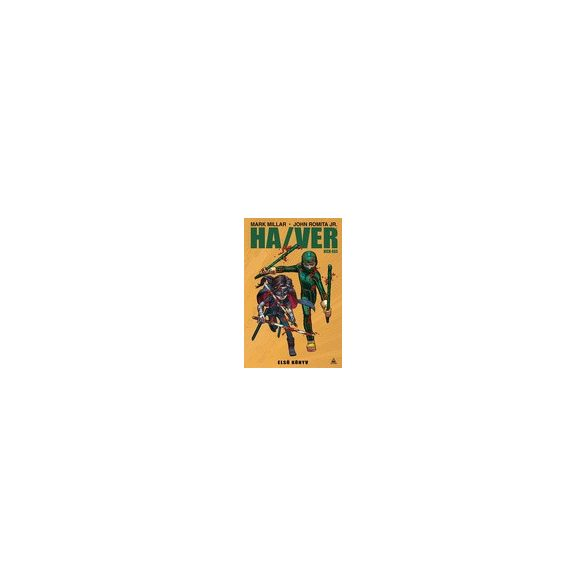 Mark Millar, John Romita Jr.: Kick-Ass - Ha/Ver, Első könyv