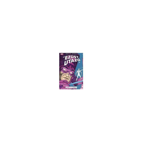 Stan Lee - Moebius: Az Ezüst Utazó - Példabeszéd képregény