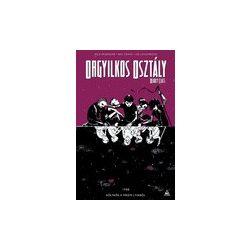 Orgyilkos osztály - Deadly Class 2.: Kölykök a fekete lyukból keménytáblás képregény