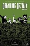 Orgyilkos osztály - Deadly Class 3.: Kígyóverem keménytáblás képregény
