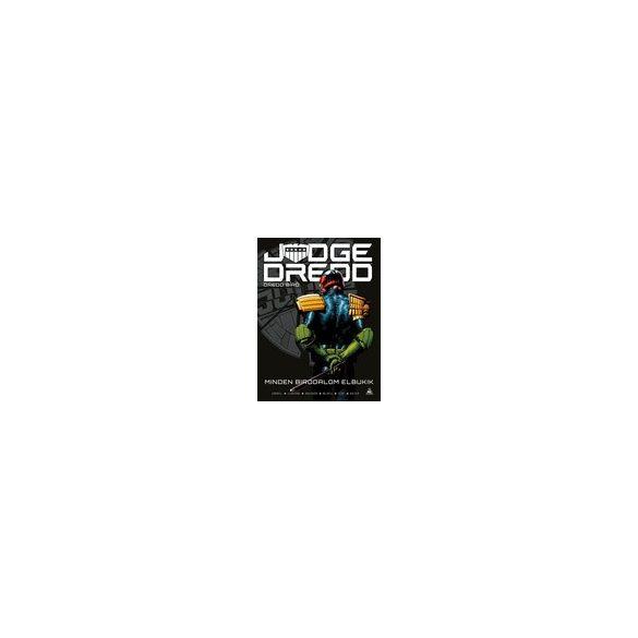 Judge Dredd - Dredd bíró: Minden birodalom elbukik keménytáblás képregény