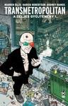 Warren Ellis: Transmetropolitan - A teljes gyűjtemény 1. keménytáblás képregény