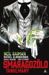 Neil Gaiman: Smaragdzöld tanulmány keménytáblás képregény