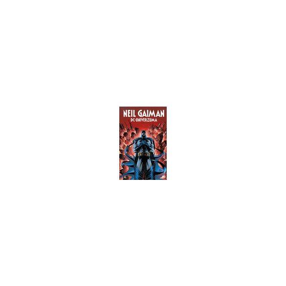 Neil Gaiman DC univerzuma keménytáblás képregény NORMÁL VÁLTOZAT