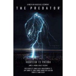 The Predator: Vadászok és prédák - a mozifilm hivatalos előzménye