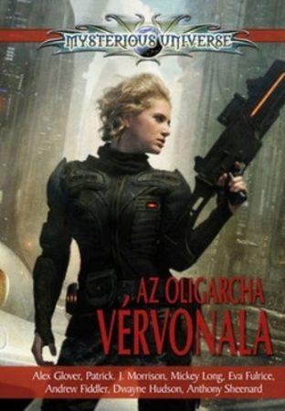 Az oligarcha vérvonala - Mysterious Universe antológia