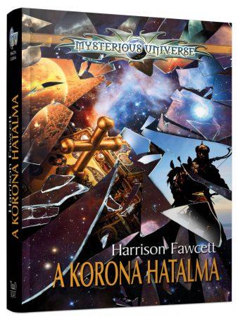A Korona Hatalma - Harmadik , gyűjtői keményfedeles kiadás - előrendelés