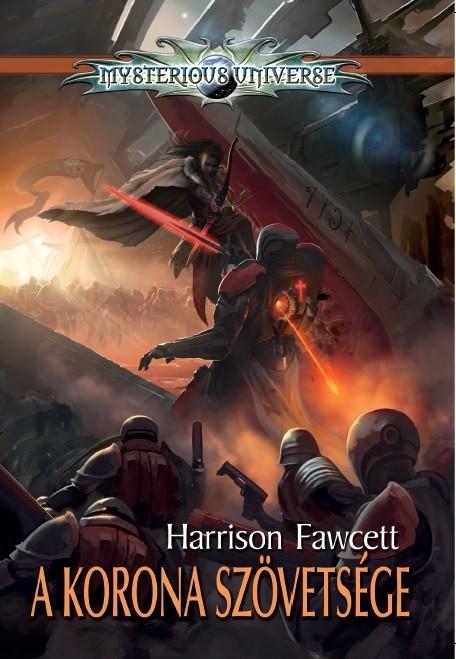 Harrison Fawcett:A Korona szövetsége