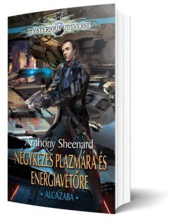 Négykezes Plazmára és Energiavetőre I - Alcazaba - gyűjtői, keményfedeles kiadás